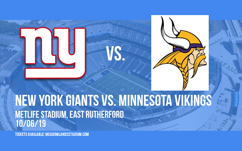 New York Giants vs. Minnesota Vikings at MetLife Stadium
