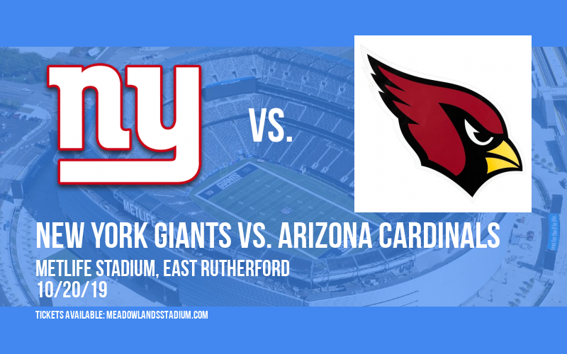 New York Giants vs. Arizona Cardinals at MetLife Stadium