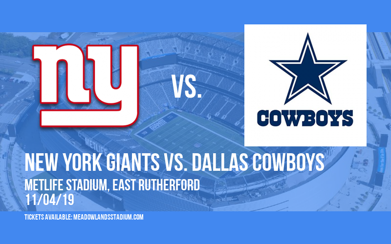 New York Giants vs. Dallas Cowboys at MetLife Stadium