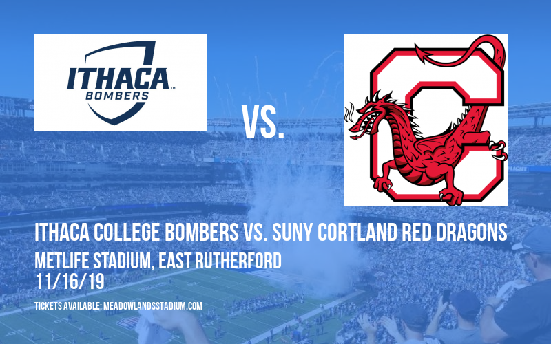 Cortaca Jug: Ithaca College Bombers vs. SUNY Cortland Red Dragons at MetLife Stadium