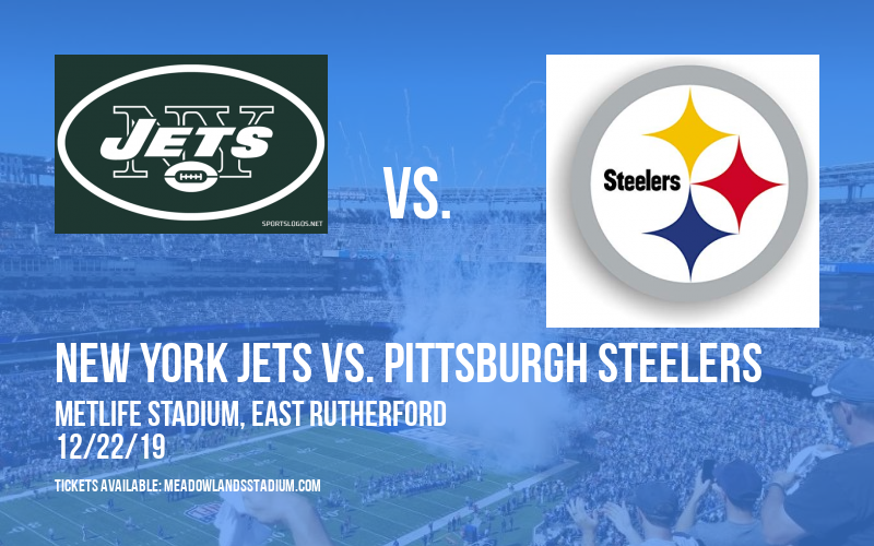 New York Jets vs. Pittsburgh Steelers at MetLife Stadium