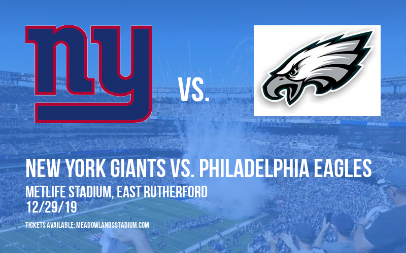 New York Giants vs. Philadelphia Eagles at MetLife Stadium