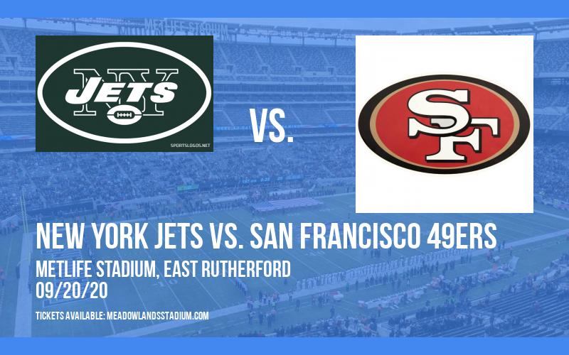 New York Jets vs. San Francisco 49ers at MetLife Stadium