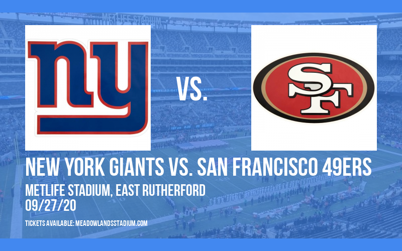 New York Giants vs. San Francisco 49ers at MetLife Stadium