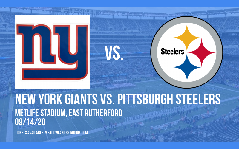 New York Giants vs. Pittsburgh Steelers at MetLife Stadium