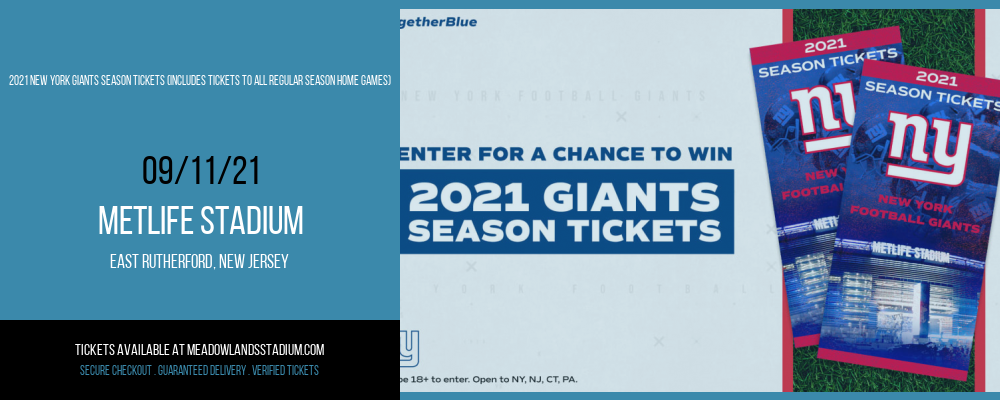 2021 New York Giants Season Tickets (Includes Tickets to All Regular Season Home Games) at MetLife Stadium