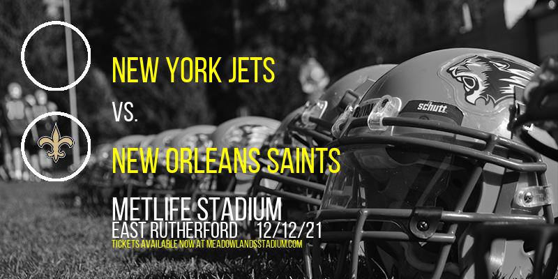 New York Jets vs. New Orleans Saints at MetLife Stadium