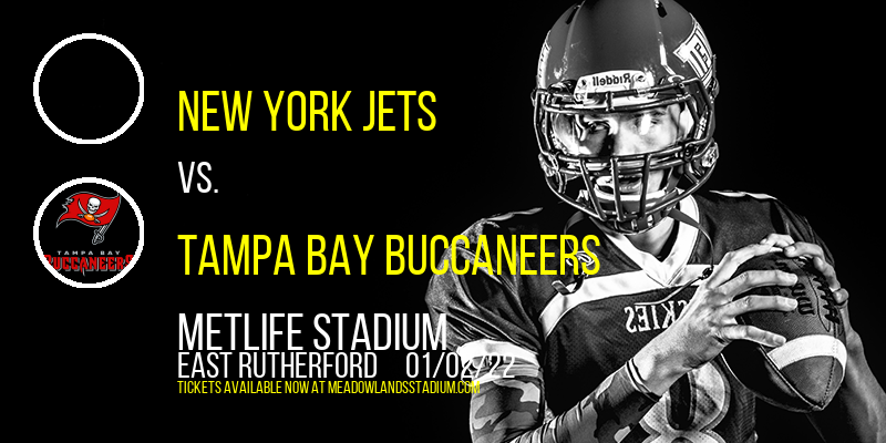 New York Jets vs. Tampa Bay Buccaneers at MetLife Stadium