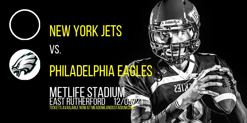 New York Jets vs. Philadelphia Eagles at MetLife Stadium