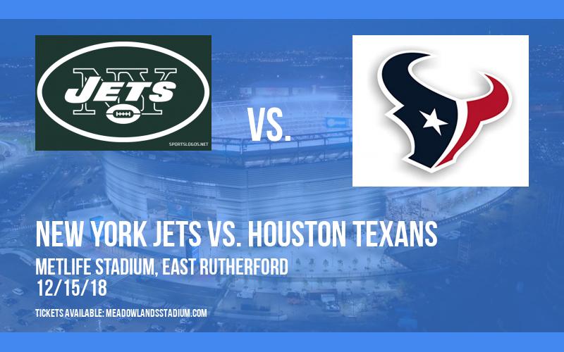 New York Jets vs. Houston Texans at MetLife Stadium