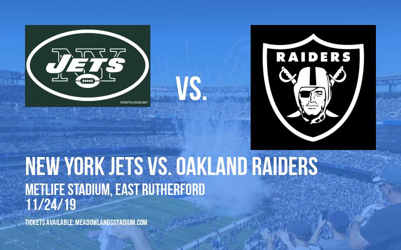 New York Jets vs. Oakland Raiders at MetLife Stadium