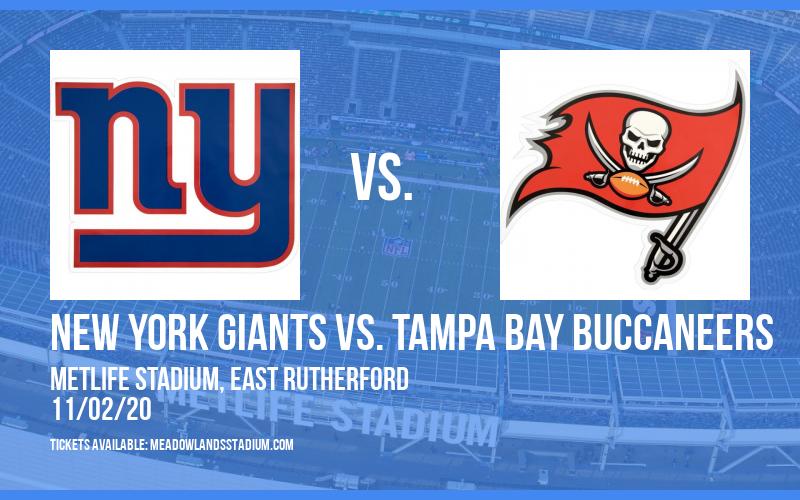 New York Giants vs. Tampa Bay Buccaneers at MetLife Stadium