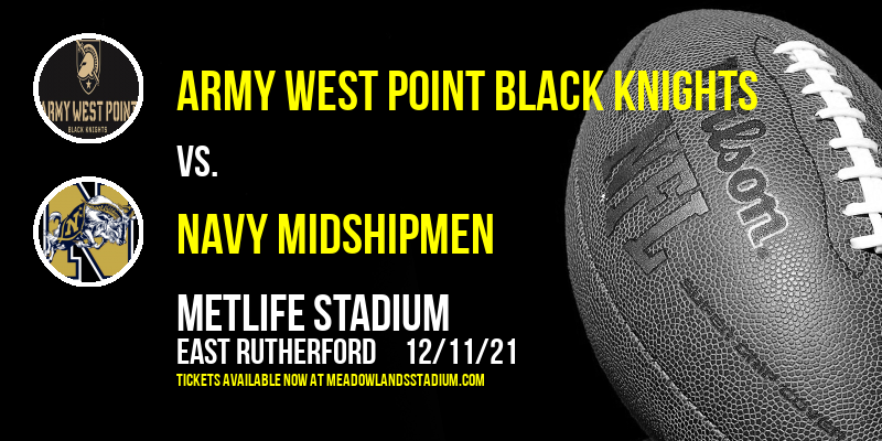 Army West Point Black Knights vs. Navy Midshipmen at MetLife Stadium