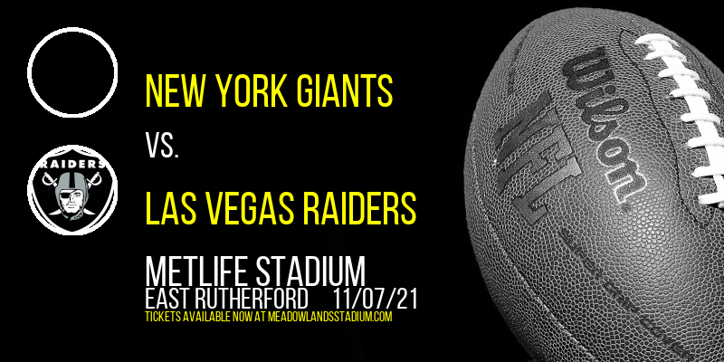 New York Giants vs. Las Vegas Raiders at MetLife Stadium